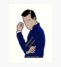 Moriarty Was Real... Art Print