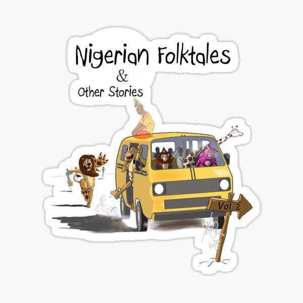 Nigerian folktales vol.2 t-shirt Sticker