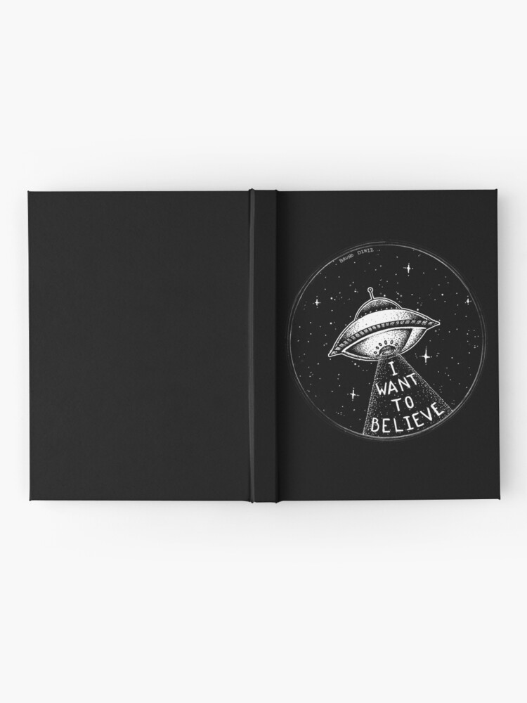 Alternate view of I want to believe Hardcover Journal