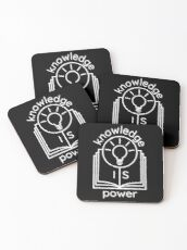 knowledge is power  Coasters