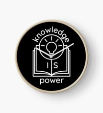 knowledge is power  Clock