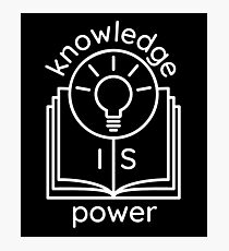knowledge is power  Photographic Print