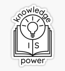 knowledge is power  Glossy Sticker