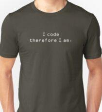 I code therefore I am. Unisex T-Shirt