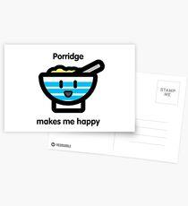 Porridge makes me happy Postcards