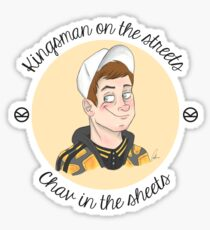 Kingsman on the Streets, Chav in the Sheets Sticker