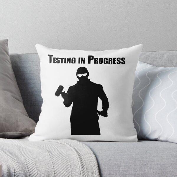 Testing in Progress Throw Pillow