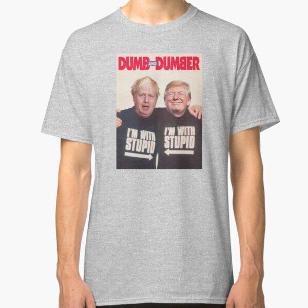 Trump and Boris Johnson - Dumb and Dumber Classic T-Shirt
