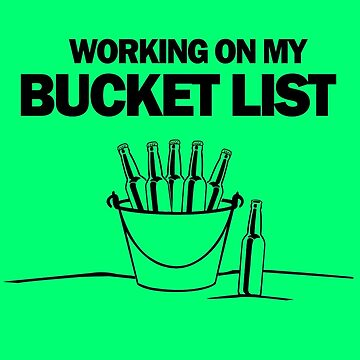 Working on my bucket list geek funny nerd by katabudi