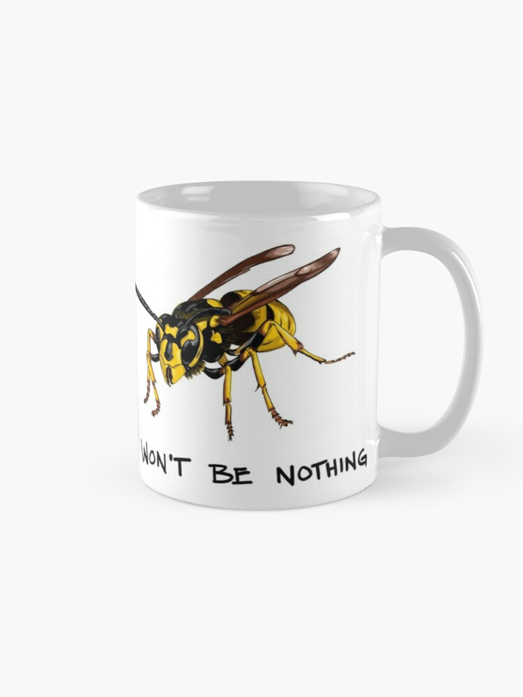 Alternate view of Don't start nothing - hymenoptera edition (for light shirts) Mug