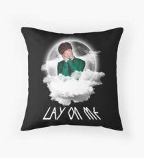 LAY ON ME Throw Pillow