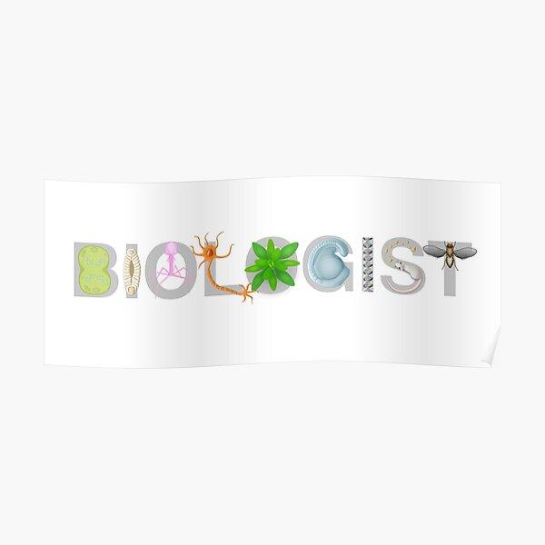 Biologist  Poster
