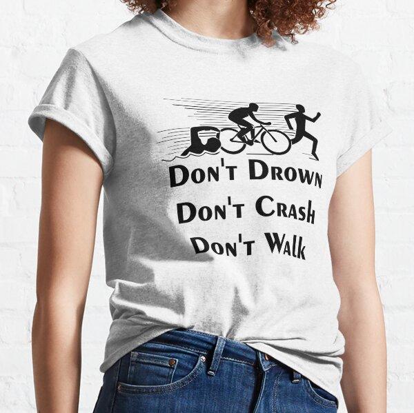 Lustiges Triathlon-Geschenk Classic T-Shirt
