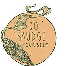 Go Smudge Yourself || Burning Sage Illustration || PINK by chrystakay