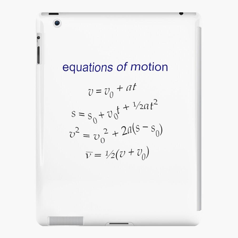 #Equation of #Motion, #Velocity, #Acceleration, #Physics, #Mechanics iPad Case & Skin