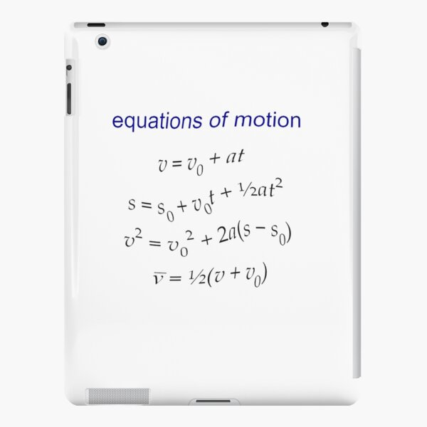 #Equation of #Motion, #Velocity, #Acceleration, #Physics, #Mechanics iPad Snap Case