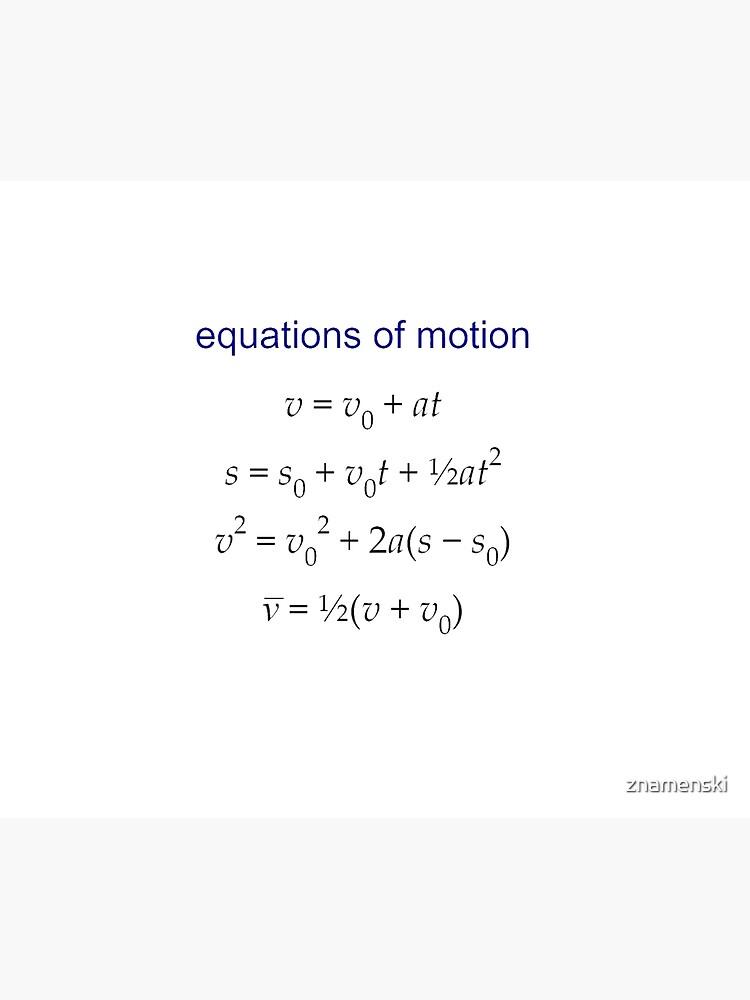 #Equation of #Motion, #Velocity, #Acceleration, Physics, Mechanics by znamenski