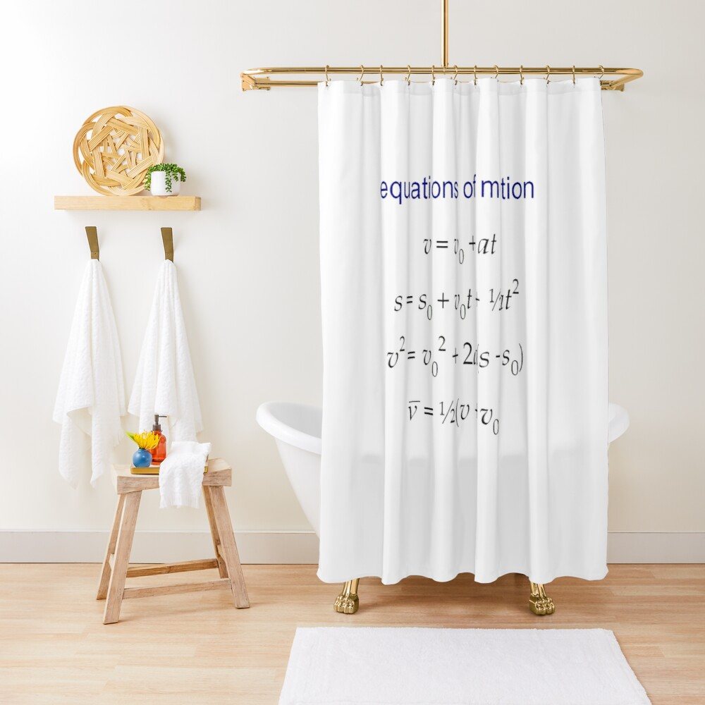 #Equation of #Motion, #Velocity, #Acceleration, Physics, Mechanics Shower Curtain