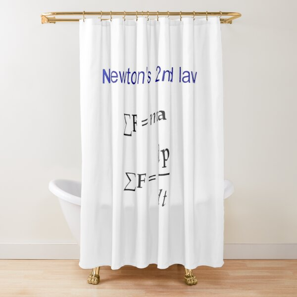#Newton's Second Law, #NewtonsSecondLaw #Equation of #Motion, Velocity, Acceleration, Physics, Mechanics Shower Curtain