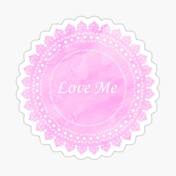 Pink Lace Doily Love Me Sticker