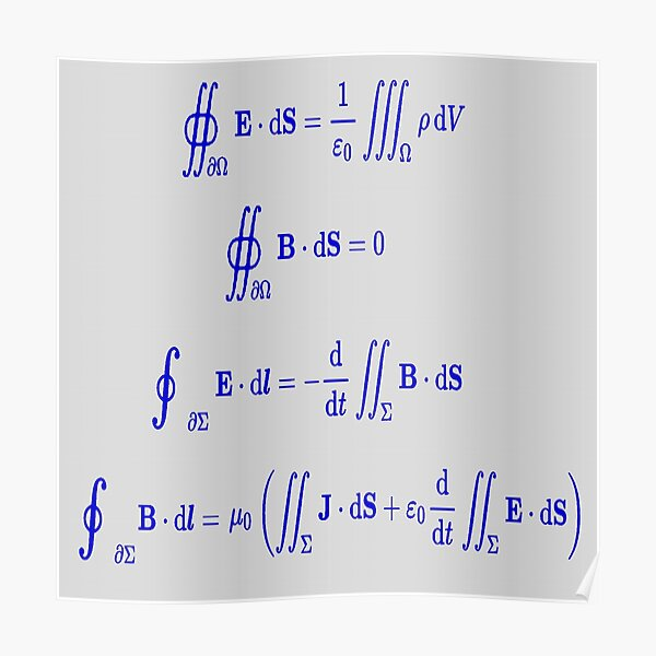 Mathematics, Maxwell's equations, #Maxwells, #equations, #MaxwellsEquations, Maxwell, equation, MaxwellEquations, #Physics, Electricity, Electrodynamics, Electromagnetism Poster