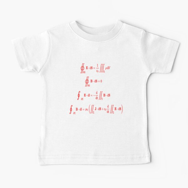 Maxwell's equations, #Maxwells, #equations, #MaxwellsEquations, Maxwell, equation, MaxwellEquations, #Physics, Electricity, Electrodynamics, Electromagnetism Baby T-Shirt