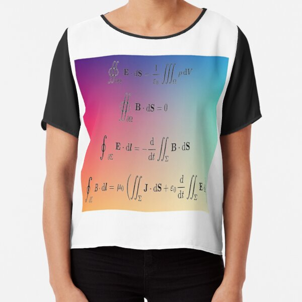 Mathematics, Maxwell's equations, #Maxwells, #equations, #MaxwellsEquations, Maxwell, equation, MaxwellEquations, #Physics, Electricity, Electrodynamics, Electromagnetism Chiffon Top