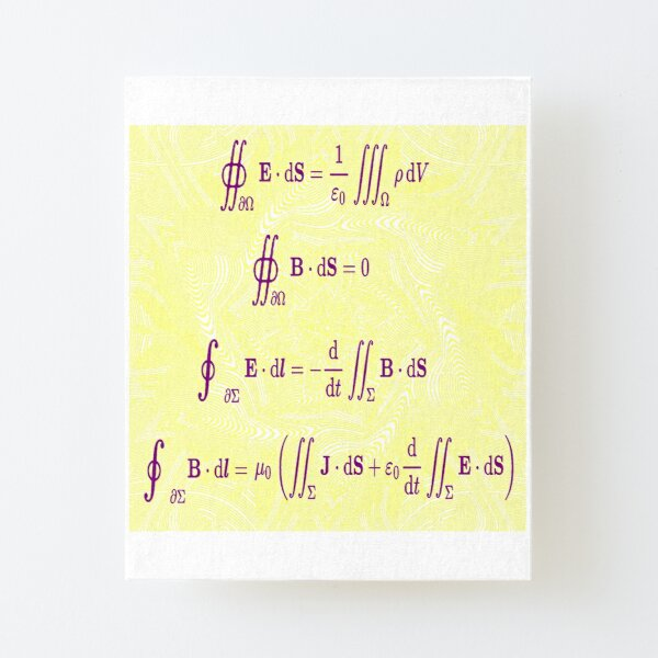 Maxwell's equations, #Maxwells, #equations, #MaxwellsEquations, Maxwell, equation, MaxwellEquations, #Physics, Electricity, Electrodynamics, Electromagnetism Canvas Mounted Print