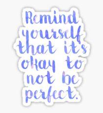 Perfect Quote Sticker