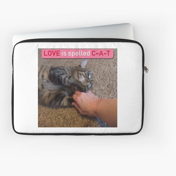 Love is spelled C-A-T Laptop Sleeve