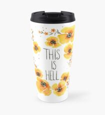 This is Hell Travel Mug