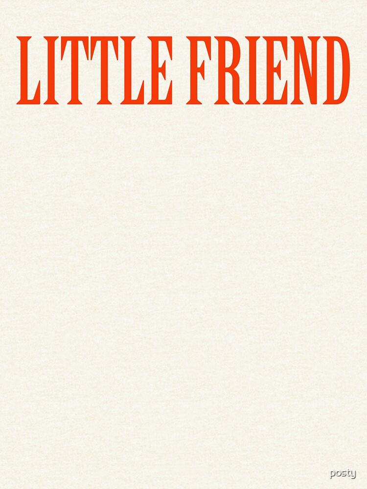 Little Friend by posty