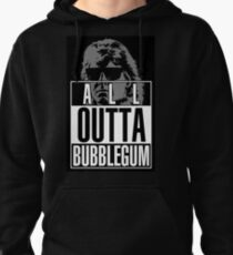 STRAIGHT (ALL) OUTTA BUBBLEGUM Pullover Hoodie