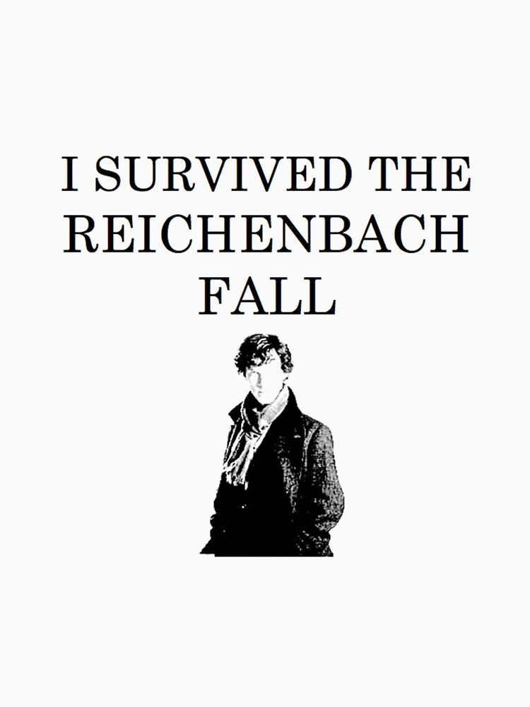 I survived the Reichenbach fall | Unisex T-Shirt