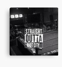Straight Outta Riot City Canvas Print