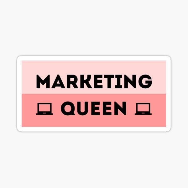 Marketing Queen Sticker