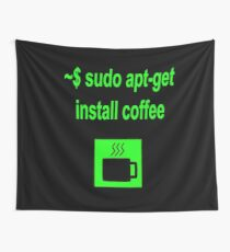 Linux sudo apt-get install coffee Wall Tapestry