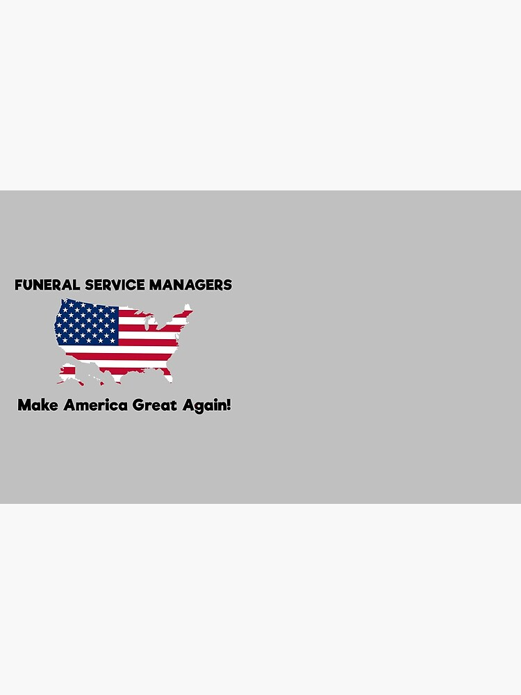 Funeral Service Managers MAGA by GreatAwokening