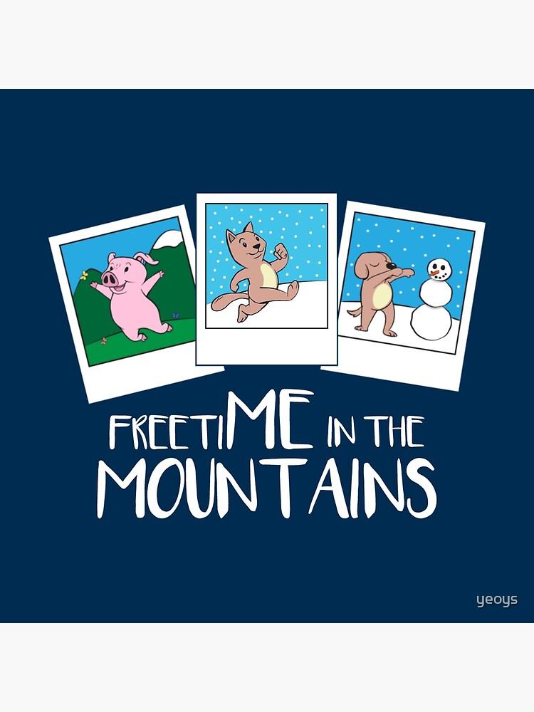Freizeit in den Bergen - lustiges Gebirgszitat-Geschenk von yeoys