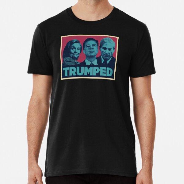 Trumped! Premium T-Shirt