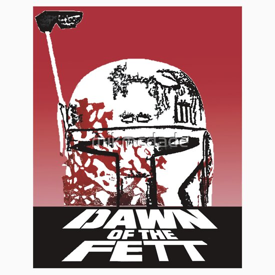 TShirtGifter presents: Dawn of the Fett