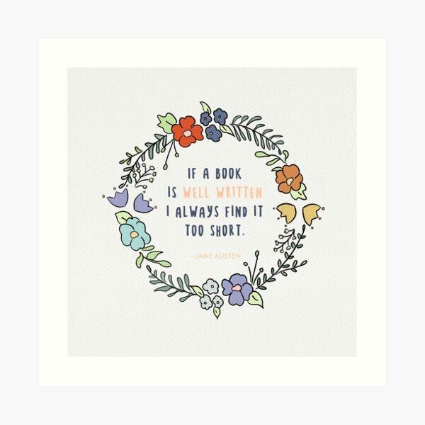 Jane Austen Quote / Reading quotes, Wise Quotes, Brainy Quotes, Cute Quotes, , Short Quotes Art Print