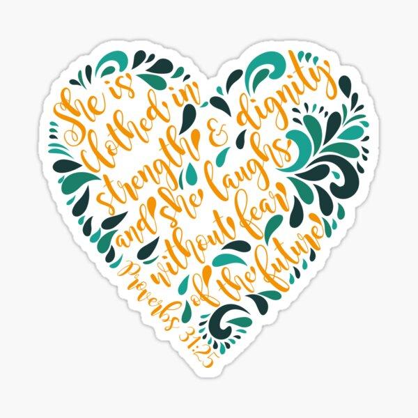 Proverbs 31:25 Corazon Sticker