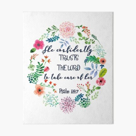 Psalm 112:7 Art Board Print