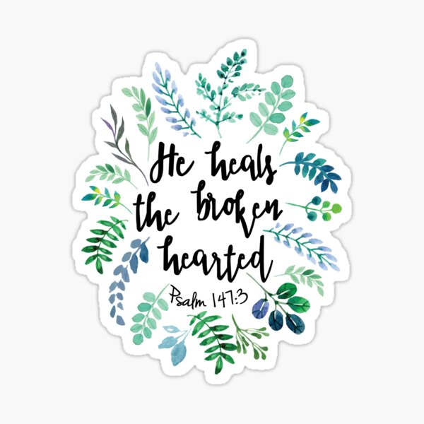 Psalm 147:3 Sticker