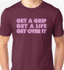 Get a grip... [Drag Race] Unisex T-Shirt