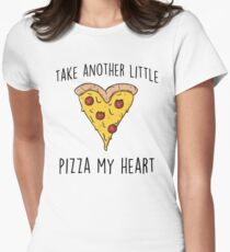 Take another little Pizza my heart Women's Fitted T-Shirt