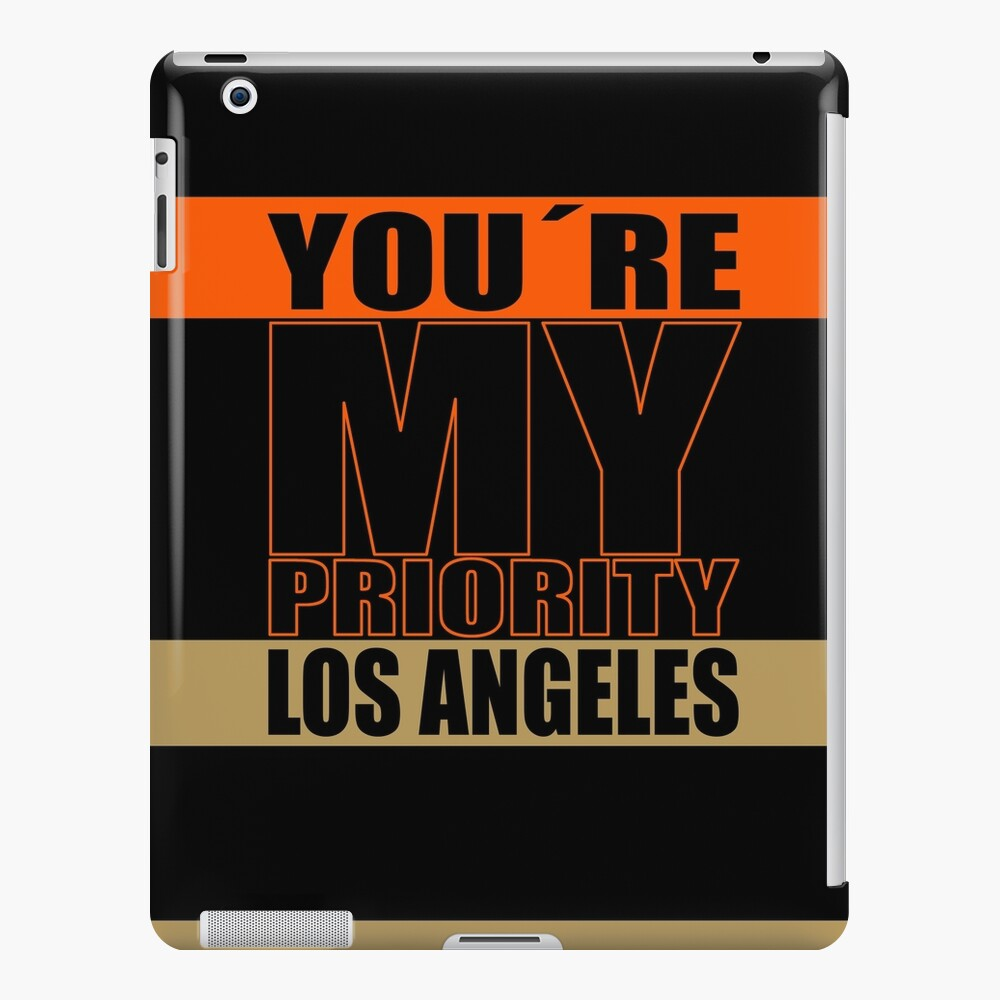 Los Angeles You are My priority fans sport iPad-Hülle & Skin