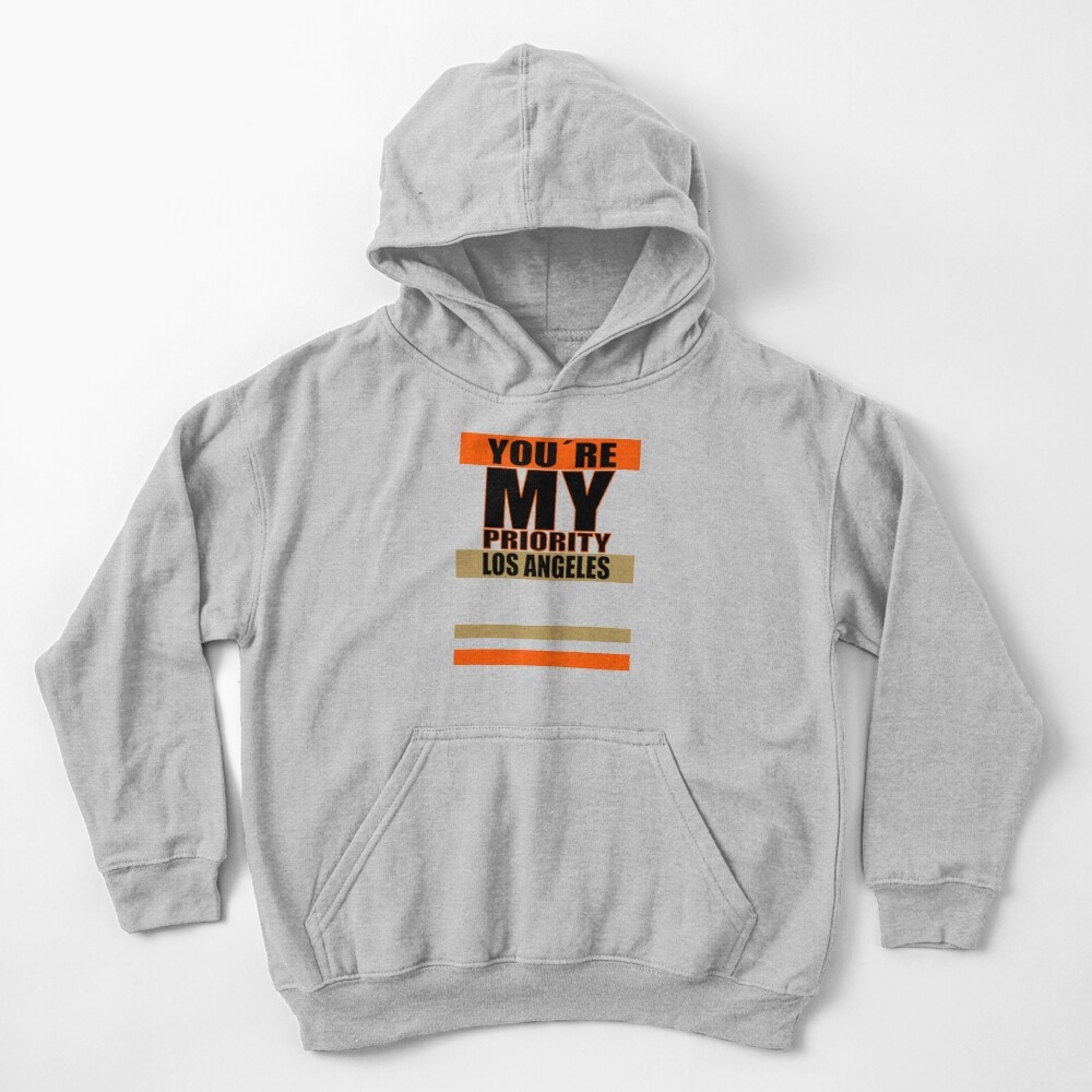 Los Angeles You are My priority fans sport Kinder Hoodie