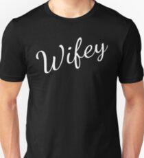 Wifey  Unisex T-Shirt
